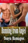 Running from Angel - Tonya Ramagos
