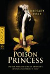 Poison Princess  - Kresley Cole, Kathrin Wolf