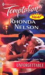 Unforgettable - Rhonda Nelson