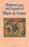Medieval Lays and Legends of Marie de France - Eugene Mason, Marie de France