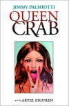 Queen Crab - Jimmy Palmiotti