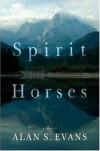 Spirit Horses - Alan Evans