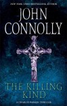 The Killing Kind: A Thriller - John Connolly