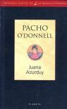 Juana Azurduy - Pacho O'Donnell