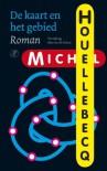De kaart en het gebied / druk 2: roman - Michel Houellebecq