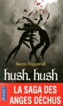 Hush, Hush  - Becca Fitzpatrick, Marie Cambolieu