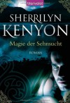 Magie Der Sehnsucht (Dark-Hunter, #1) - Sherrilyn Kenyon