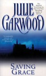 Saving Grace - Julie Garwood