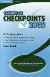 Cambridge Checkpoints VCE Physics Unit 3 2008 - Sydney Boydell