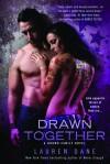Drawn Together - Lauren Dane