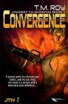 Convergence - T.M. Roy w/a Terran Moffat, Terran Moffat (w/a)