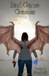 End Game: Genesis - Susan L Markloff
