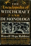 Encyclopedia Of Witchcraft & Demonology - Rossell Hope Robbins