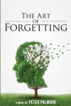 The Art of Forgetting - Peter Palmieri