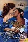 A Matter of Sin (The Ladies Book of Pleasures) - Jess Michaels