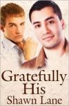 Gratefully His -