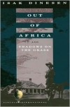 Out of Africa and Shadows on the Grass -