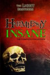 Harmlessly Insane: The Complete Collection: Volume One - Evans Light;Adam Light