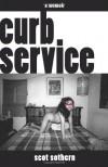 Curb Service: A Memoir - Scot Sothern