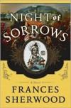 Night of Sorrows - Frances Sherwood