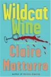 Wildcat Wine - Claire Matturro