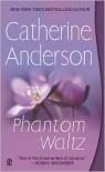 Phantom Waltz  - Catherine Anderson