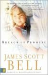 Breach of Promise - James Scott Bell
