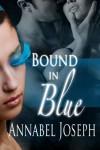 Bound in Blue (Cirque Masters) - Annabel Joseph