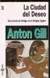 La ciudad del deseo - Anton Gill