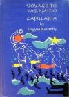 Voyage to Faremido / Capillaria - Frigyes Karinthy