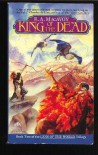 King of the Dead (Lens of the World, Book 2) - R.A. MacAvoy