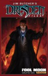 The Dresden Files: Fool Moon, Volume 2 - Jim Butcher, Mark Powers, Chase Conley