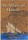 An Affair of Honor - Robert N. Macomber