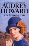 Morning Tide - Audrey Howard