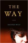 The Way - Kristen Wolf