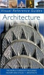 Architecture (Visual Reference Guides Series) - Jonathan Glancey, Thomas Cussans