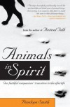 Animals in Spirit: Our faithful companions' transition to the afterlife - Penelope Smith