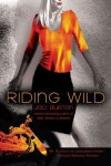Riding Wild by Jaci Burton (Feb 5 2008) - Jaci Burton