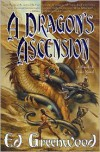 A Dragon's Ascension - Ed Greenwood