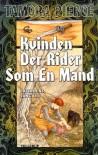 Kvinden Der Rider Som En Mand - Tamora Pierce