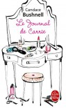 Le journal de Carrie (Le journal de Carrie, # 1) - Candace Bushnell