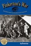 Pinkerton's War: The Civil War's Greatest Spy and the Birth of the U.S. Secret Service - Jay Bonansinga