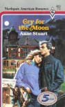 Cry for the Moon - Anne Stuart