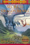 Secrets of the Dragon Riders: Your Favorite Authors on Christopher Paolini's Inheritance Cycle - James A. Owen, Leah Wilson