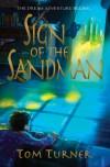 Sign of the Sandman - Tom   Turner