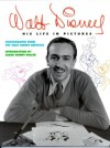 Walt Disney: His Life in Pictures - Russell Schroeder