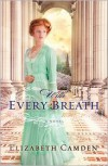 With Every Breath - Elizabeth Camden