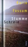 Stumme Schreie - Karin Fossum