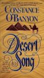 Desert Song - Constance O'Banyon