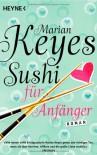 Sushi für Anfänger - Marian Keyes